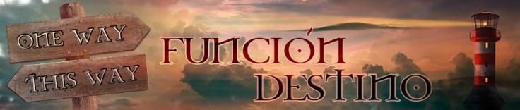 FUNCION DESTINO
